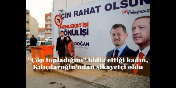 """""""Çöp topladığını"""" iddia ettiği kadın, Kılıçdaroğlu'ndan şikayetçi oldu"""