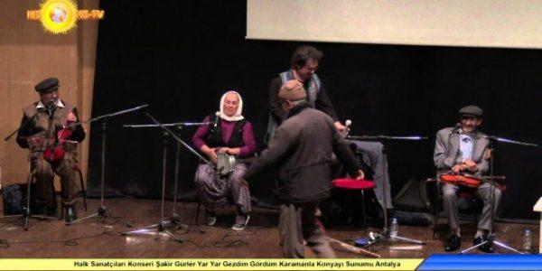 Halk Sanatçıları Konseri Şakir Gürler Yar Yar Gezdim Gördüm Karamanla Konyayı Sunumu AKM – Antalya